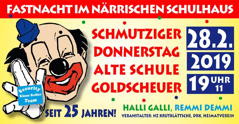 Schmutziger Donnerstag - Fastnacht im närrischen Schulhaus @ Alte Schule Goldscheuer | Kehl | Baden-Württemberg | Deutschland